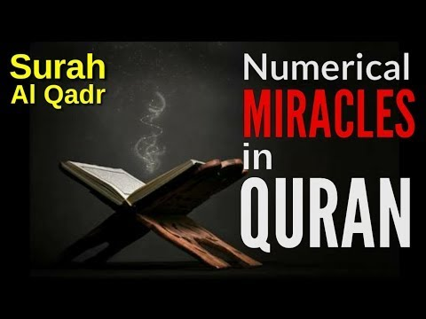 Numerical miracles in Surah Al Qadr, found by Sahabi of prophet Muhammad