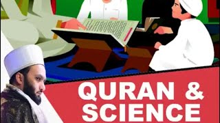 Quran Modern Science And The Knowledge Of The Prophet ﷺ
