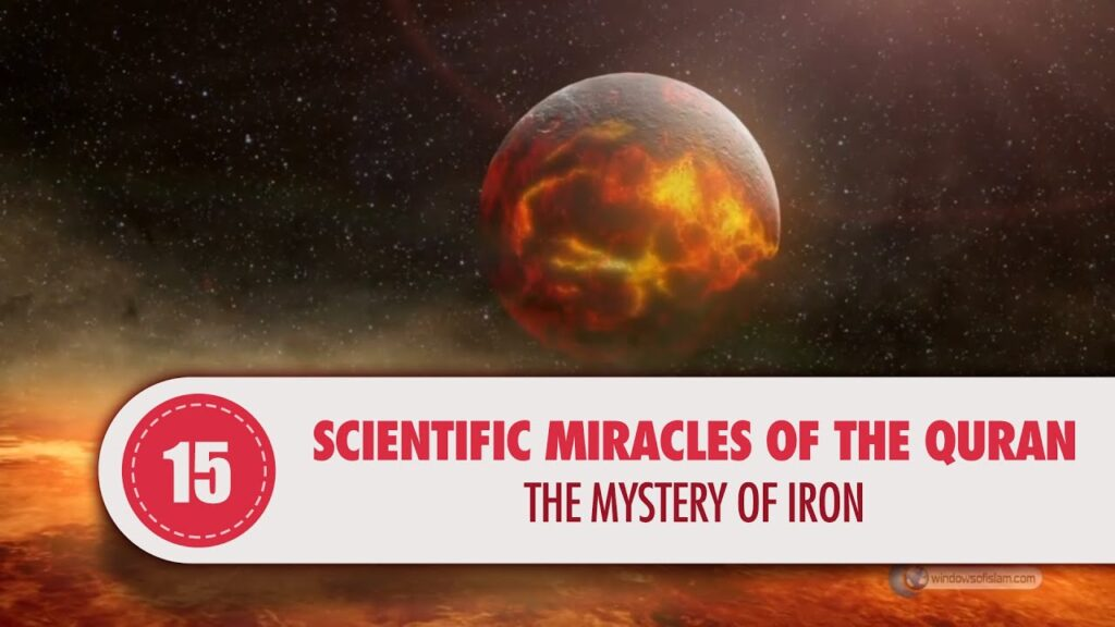 The Mystery of Iron  / Scientific Miracles of the Quran